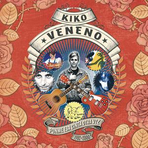 Ponme Esa Cinta Otra Vez  - Kiko Veneno