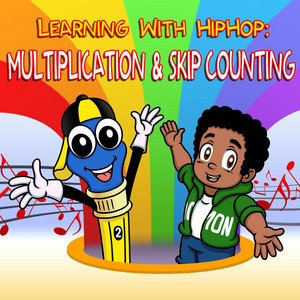 Learning with Hiphop: Multiplication & Skip Counting