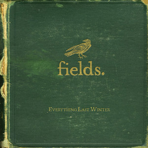 Song for the Fields by Fields