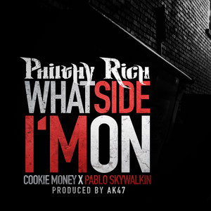 What Side Im On (feat. Cookie Money & Pablo Skywalkin)