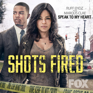 """Speak to My Heart (From """"Shots Fired"""")"""