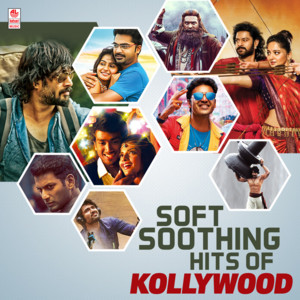 Soft Soothing Hits Of Kollywood