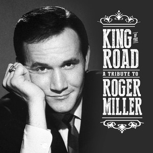 King of the Road - A Tribute to Roger Miller album