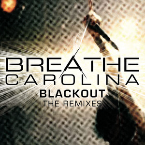 Blackout (The Remixes)