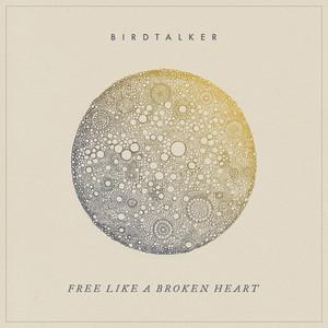 Free Like a Broken Heart
