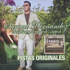 No Me Dígas Adiós (Pistas Originales) by Samuel Hernández