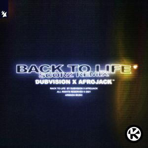 Back to Life (Scorz Remix)