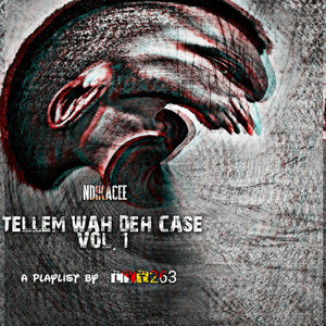 Tellem Wah Deh Case, Vol. 1 album
