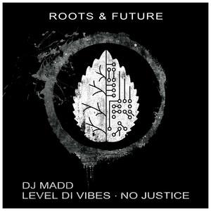 Level Di Vibes / No Justice