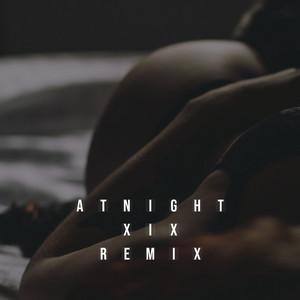 At Night (XIX Remix)