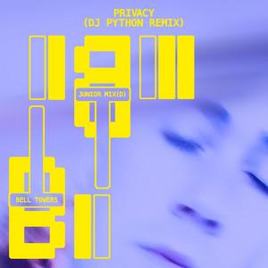 Privacy (DJ Python Remix)
