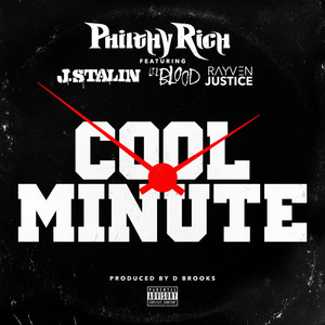 Cool Minute (feat. J. Stalin, Lil Blood & Rayven Justice)