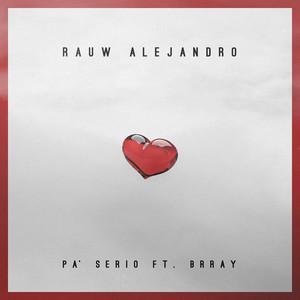 Pa' Serio (feat. Brray)