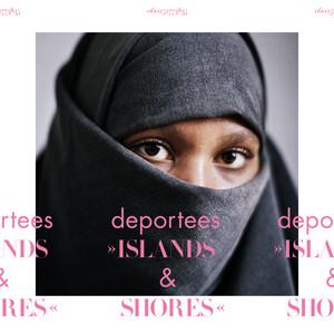 Islands & Shores by Deportees