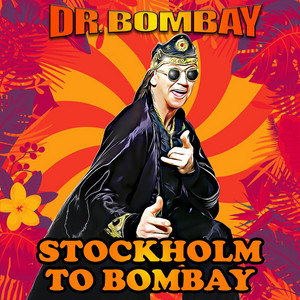 Stockholm to Bombay by Dr. Bombay