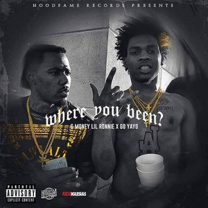 Where You Been (feat. Go Yayo)