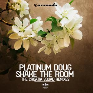 Shake The Room (The Croatia Squad Remix)