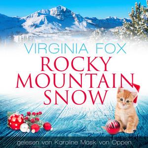 Rocky Mountain Snow Hörbuch kostenlos