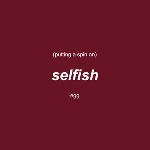 Putting a Spin on Selfish