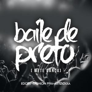 Mete Dança (Baile De Preto)