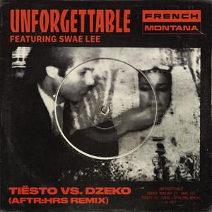 Unforgettable (feat. Swae Lee) [Tiësto vs. Dzeko AFTR:HRS Remix]