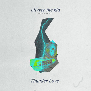 Thunder Love (Lucho Remix)