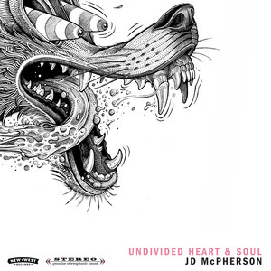 UNDIVIDED HEART & SOUL - JD McPherson