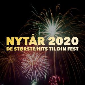 Nytår 2020 - Nytårsfesten - De Største Hits Til Din Fest