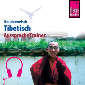 Reise Know-How Kauderwelsch AusspracheTrainer Tibetisch