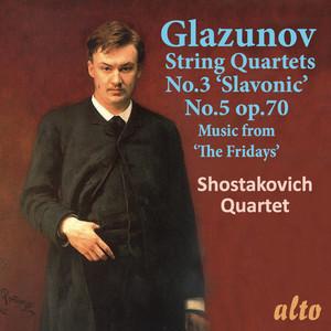 "String Quartet No. 3 in G major, Op. 26 ""Slavonic"": IV. Finale. Une fete slave. Allegro moderato by Alexander Glazunov, Shostakovich Quartet"