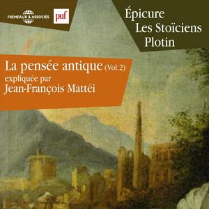 La pensée antique, vol. 2 : Epicure, Les Stoïciens, Plotin (Presses Universitaires de France) Audiobook