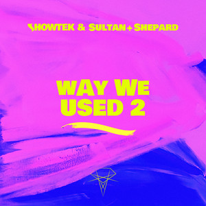 Way We Used 2 cover art