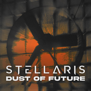 Dust of Future by STELL/\RIS