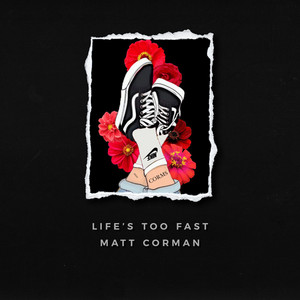 Life's Too Fast