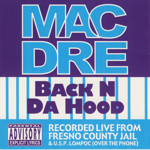 Mac Dre Back N Da Hood