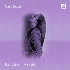 Blame It on My Youth album