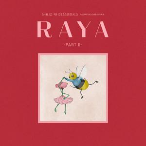 RAYA Part II