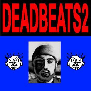 DEADBEATS2