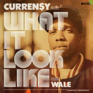 What It Look Like (feat. Wale)