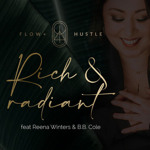 Rich & Radiant