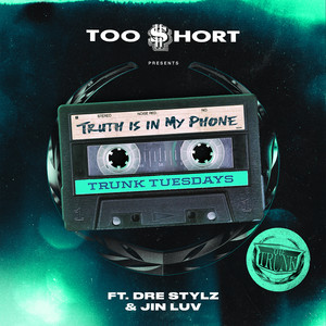 Truth Is In My Phone (feat. Dre Stylz & Jinluv)