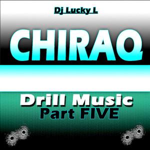 Chiraq Drill Music, Vol. 5