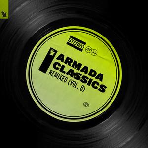 Armada Classics - Remixed (Vol. 8)