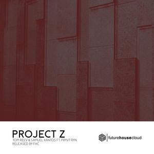 Project Z (feat. PRYVT RYN)