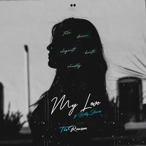 My Love - The Remixes