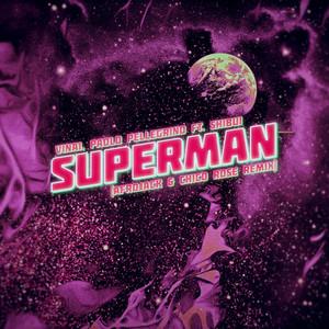 Superman (feat. Shibui) [Afrojack & Chico Rose Remix]