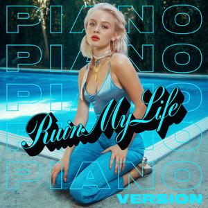 Ruin My Life (Piano Version)
