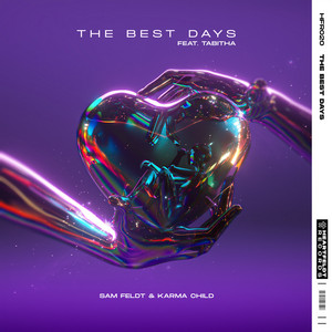The Best Days (feat. Tabitha)