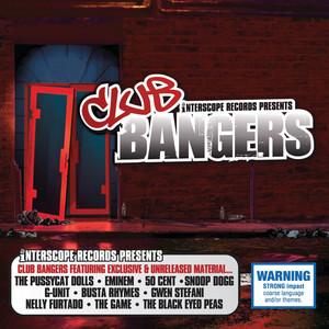 Interscope Presents: Club Bangers