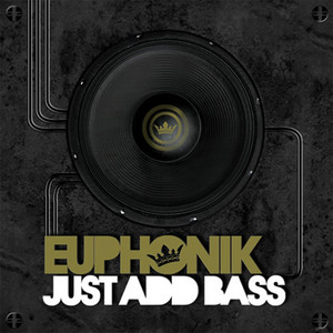 Just Add Bass